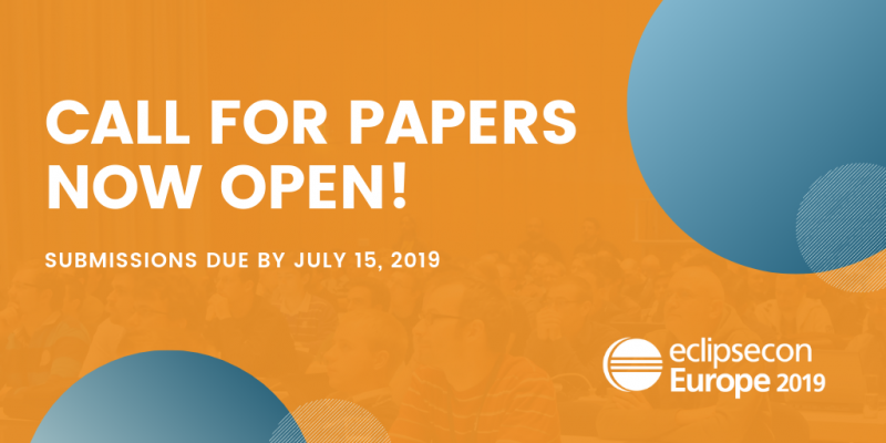 EclipseCon Europe 2019: Call for Papers open until July 15 - Submit